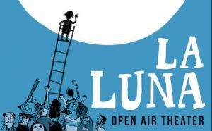 La Luna Regie: Alexej Leliavski Puppenspiel und Schauspiel Open Air